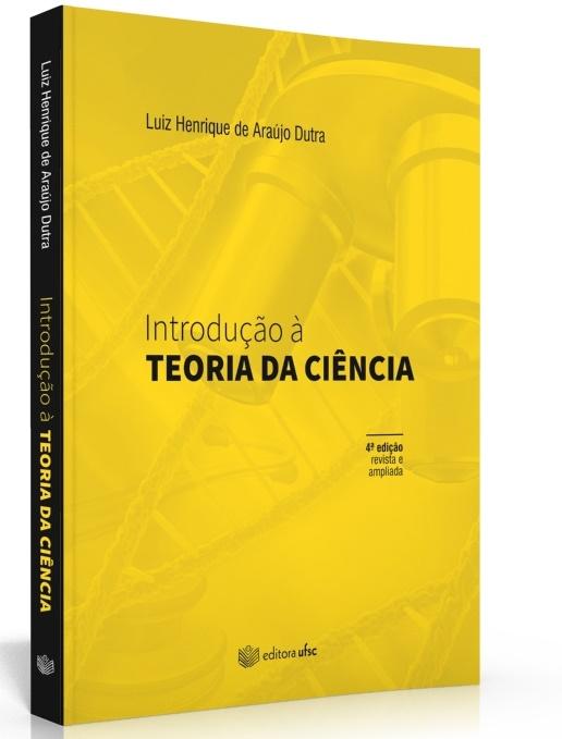 Introdução à teoria da ciência, livro de Luiz Henrique de Araújo Dutra