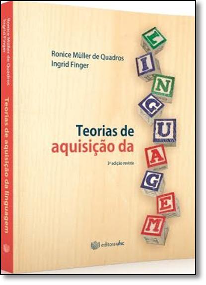 Teorias de Aquisição da Linguagem, livro de Ronice Müller de Quadros