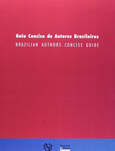 Guia Conciso de Autores Brasileiros - Edição Bilíngüe (Português/Inglês), livro de Alberto Pucheu , Caio Meira (org.)