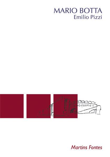 MARIO BOTTA, livro de PIZZI, EMILIO