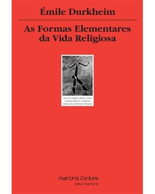 Formas Elementares da Vida Religiosa, As, livro de Durkheim, Emile