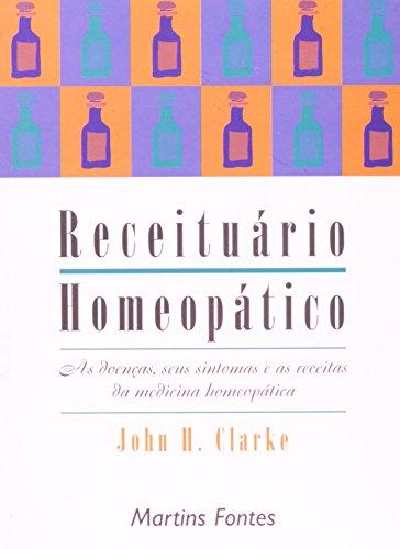 RECEITUARIO HOMEOPATICO, livro de CLARKE, JOHN H.