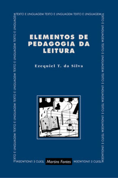 ELEMENTOS DE PEDAGOGIA DA LEITURA, livro de SILVA, EZEQUIEL TEODORO DA