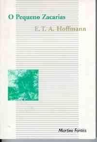 Pequeno Zacarias, O, livro de Hoffmann, Theodor