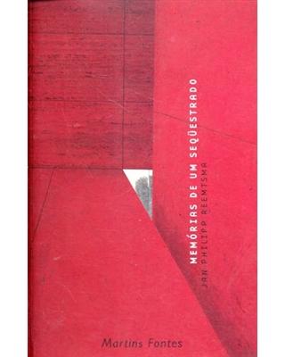 Memórias de um sequestrado, livro de Reemtsma, Jan Philipp
