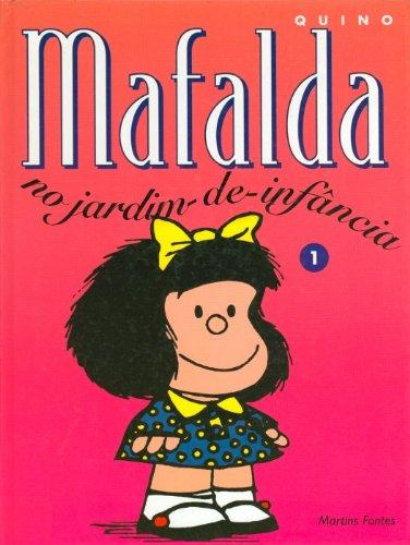 Mafalda 1 - No Jardim de Infância , livro de Quino