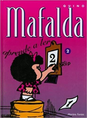 Mafalda 2 - Aprende a Ler , livro de Quino