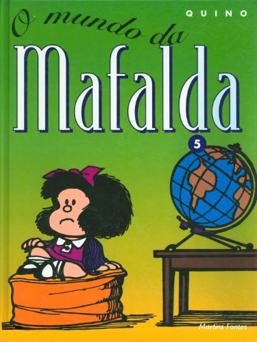 Mafalda 05 - O mundo da Mafalda, livro de Quino