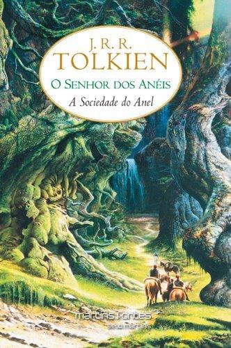 A Sociedade do Anel - Volume 1. Série O Senhor dos Anéis, livro de J. R. R. Tolkien