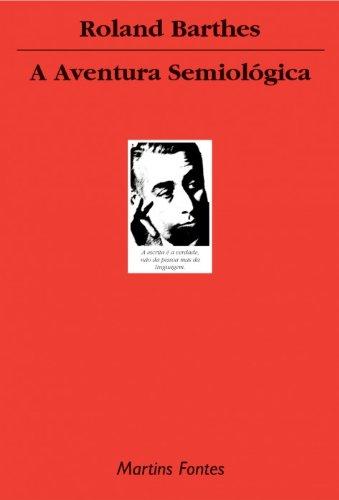 Aventura Semiológica, livro de Roland Barthes