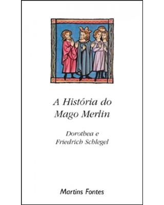 história do Mago Merlin, A, livro de Schlegel, Friedrich