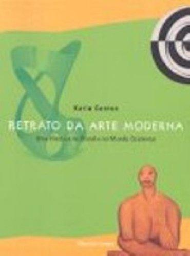 RETRATO DA ARTE MODERNA, livro de CANTON, KATIA