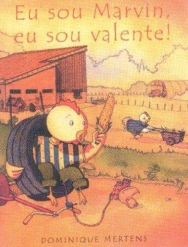 EU SOU MARVIN, EU SOU VALENTE!, livro de MERTENS, DOMINIQUE