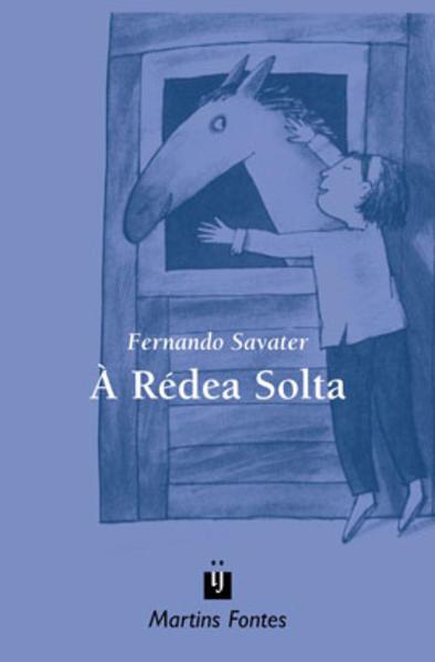 REDEA SOLTA, A, livro de SAVATER, FERNANDO