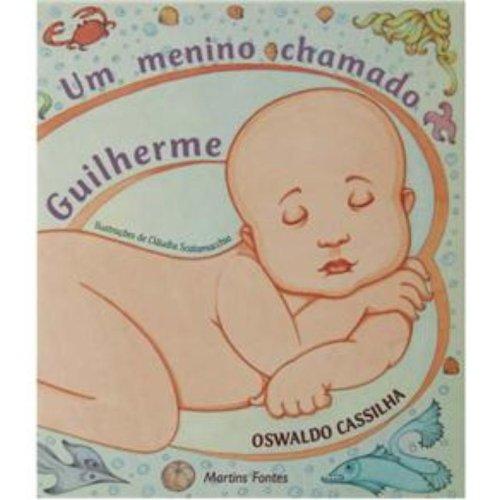 MENINO CHAMADO GUILHERME, UM, livro de CASSILHA, OSWALDO