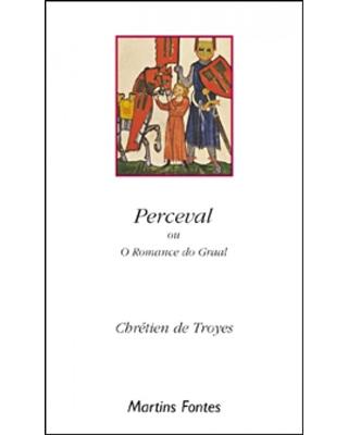 Perceval ou O romance do Graal, livro de Troyes, Chretien De