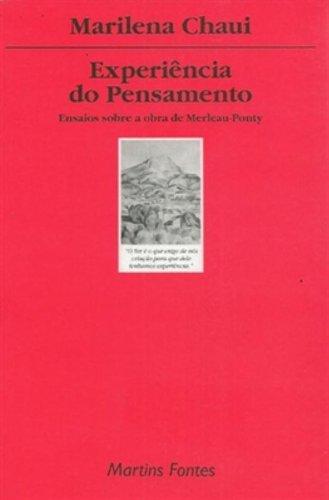 Experiência do pensamento - Ensaios sobre a obra de Merleau-Ponty, livro de Marilena Chaui