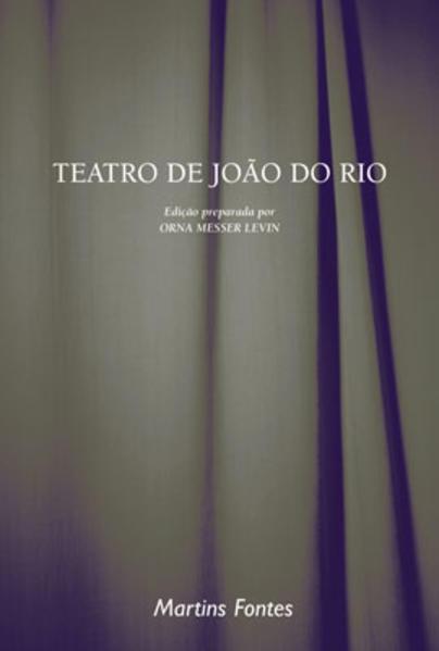 TEATRO DE JOAO DO RIO, livro de RIO, JOAO DO