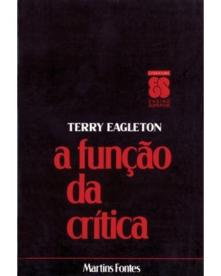 Função da Crítca, A, livro de Terry Eagleton