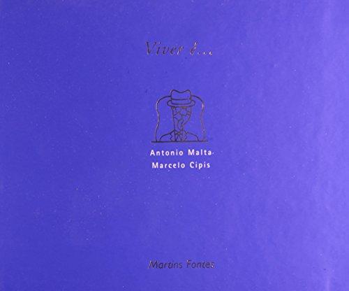 VIVER E ..., livro de MALTA, ANTONIO