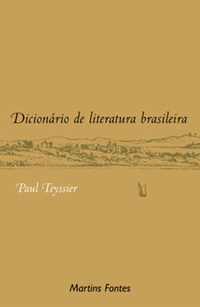 Dicionário de literatura brasileira, livro de Paul Teyssier