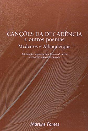 CANÇOES DA DECADENCIA E OUTROS POEMAS, livro de MEDEIROS, ALBUQUERQUE E