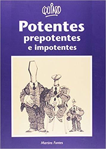 Potentes, prepotentes e impotentes, livro de Quino