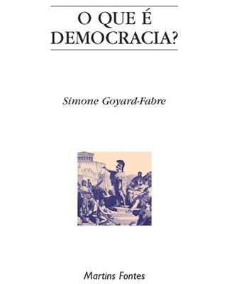 Que é Democracia?, O, livro de Goyard-Fabre, Simone