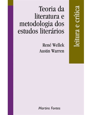 Teoria da Literatura e Metodologia dos Estudos Literários, livro de Wellek, Rene
