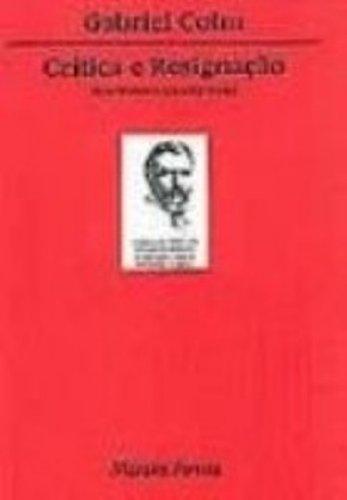 Crítica e resignação, livro de Gabriel Cohn