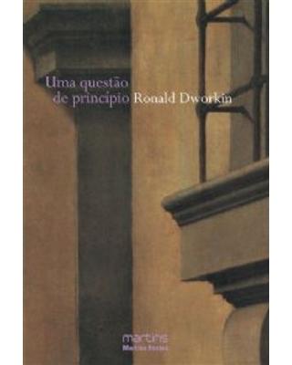 Uma questão de princípio, livro de Ronald Dworkin