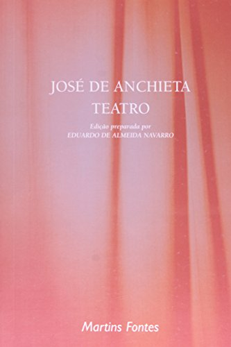 TEATRO - JOSE DE ANCHIETA, livro de JOSÉ DE ANCHIETA
