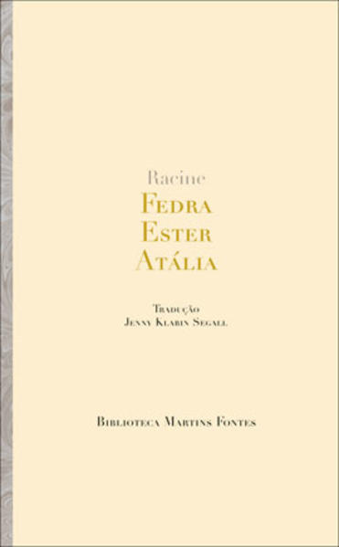FEDRA / ESTER / ATALIA, livro de RACINE