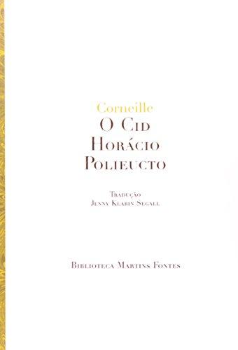 CID, O / HORÁCIO / POLIEUCTO, livro de CORNEILLE