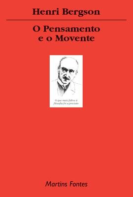 O Pensamento e o Movente, livro de Henri Bergson