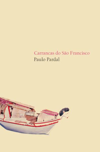 CARRANCAS DO SAO FRANCISCO, livro de PARDAL, PAULO