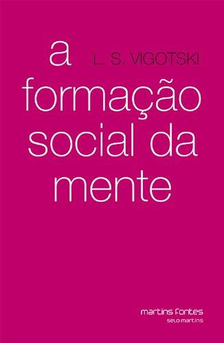 Formação Social da Mente, livro de L.S. Vigotski