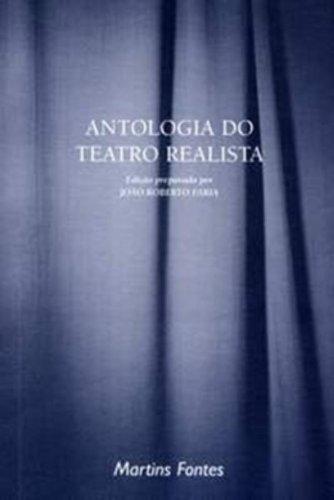 ANTOLOGIA DO TEATRO REALISTA, livro de GUIMARAES, F. PINHEIRO