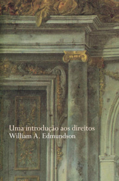 INTRODUÇAO AOS DIREITOS, UMA, livro de WILLIAM A. EDMUNDSON