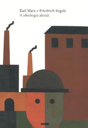 A ideologia alemã, livro de Friedrich Engels, Karl Marx