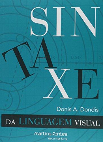 Sintaxe da Linguagem Visual, livro de Dondis, Donis A.
