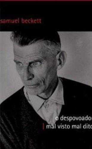 O despovoador & Mal visto mal dito, livro de Samuel Beckett
