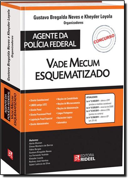 Vade Mecum Esquematizado Para Agente da Policia Federal, livro de Equipe Rideel