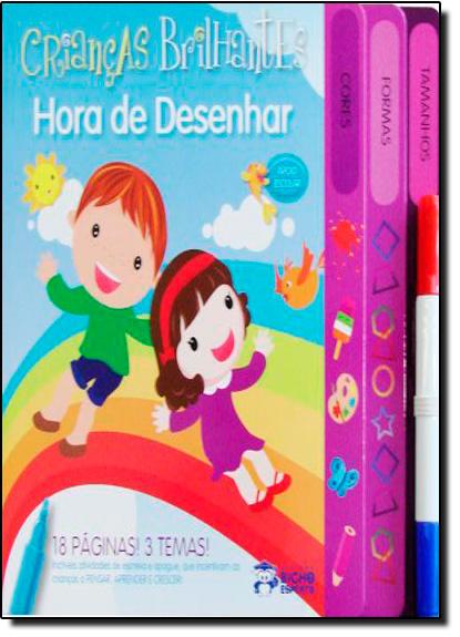 Crianças Brilhantes: Hora de Desenhar  Escreva e Apague, livro de Editora Bicho Esperto
