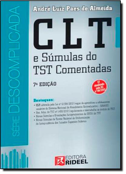 Clt e Súmulas do Tst Comentadas - Coleção Descomplicada, livro de André Luiz Paes