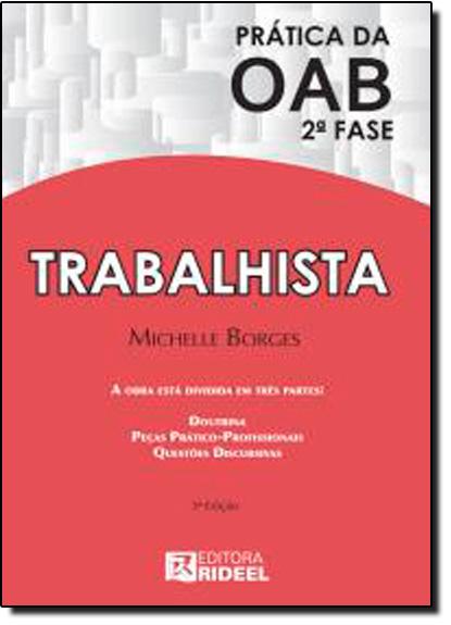 Prática da OAB 2 Fase: Trabalhista, livro de Michelle Borges