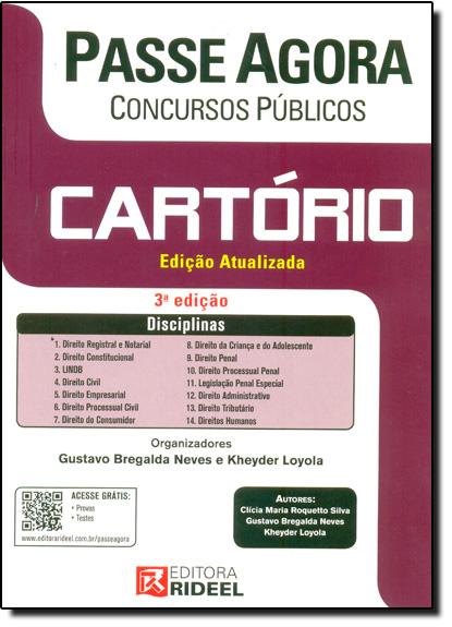 Passe Agora em Concursos Públicos: Cartório, livro de Gustavo Bregalda Neves