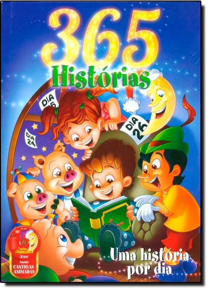365 Histórias: Uma História Por Dia Acompanha Dvd, livro de Editora Bicho Esperto