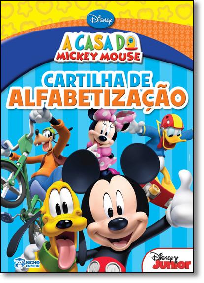 Casa do Mickey Mouse, A - Coleção Cartilha de Alfabetização, livro de Disney