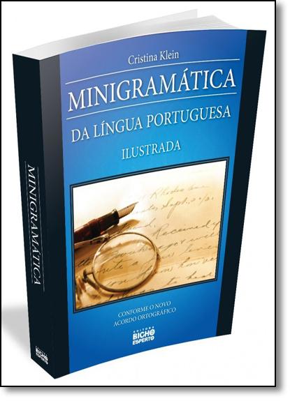 Minigramática da Língua Portuguesa - Ilustrada, livro de Cristina Klein